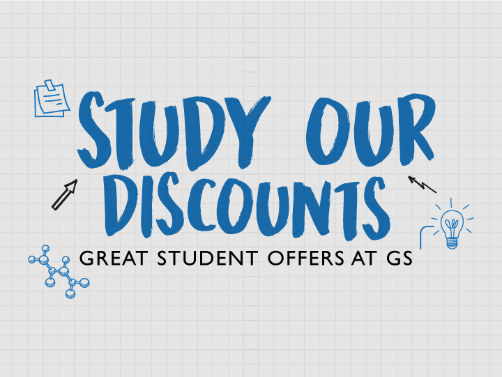 GREAT STUDENT OFFERS AT GS